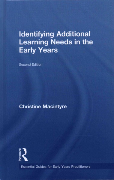 Identifying additional learning needs in the early years /