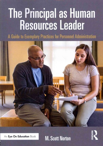The principal as human resources leader : a guide to exemplary practices for personnel administration /