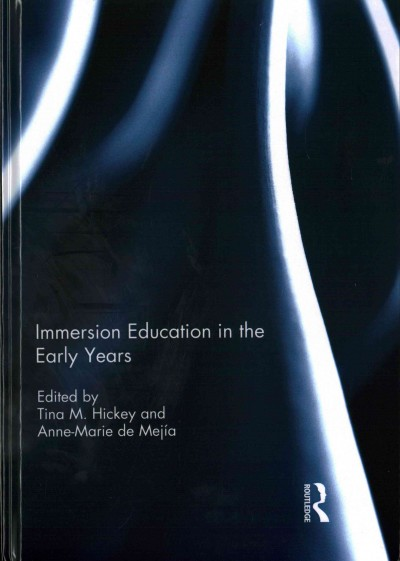 Immersion education in the early years /
