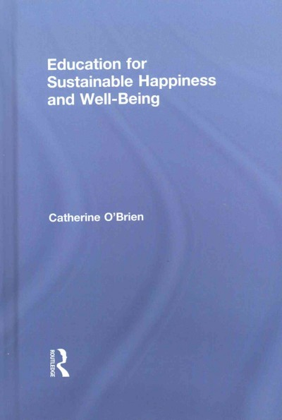 Education for sustainable happiness and well-being /