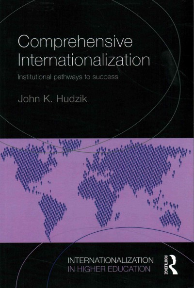 Comprehensive internationalization : institutional pathways to success /