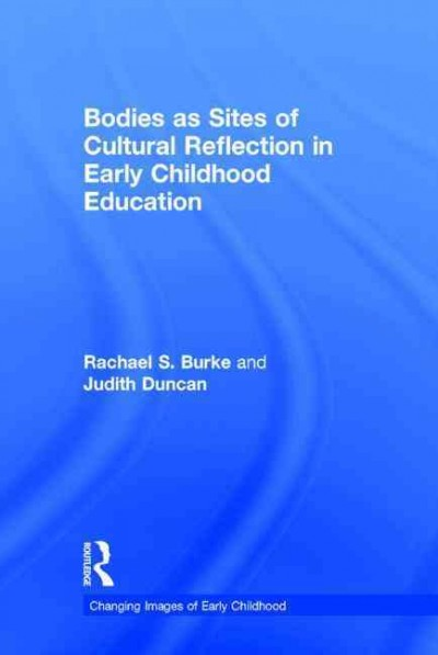Bodies as sites of cultural reflection in early childhood education /