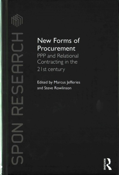 New Forms of Procurement:PPP and Relational Contracting in the 21st Century