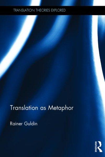 Translation as metaphor /