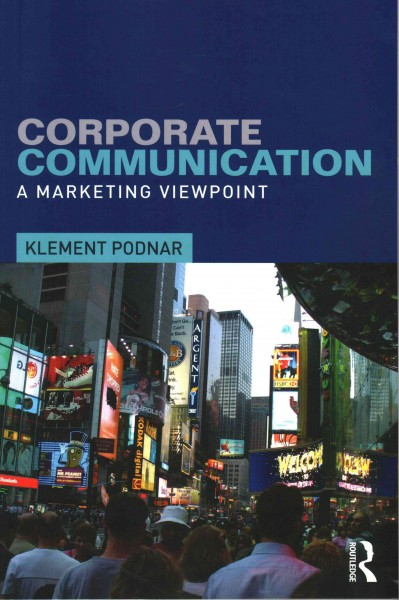 Corporate communication : : a marketing viewpoint