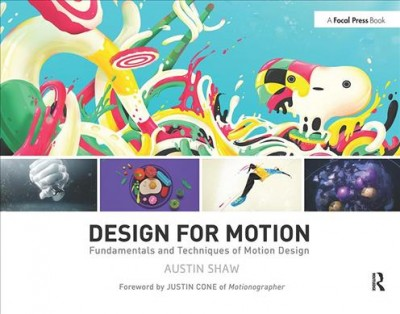 Design for motion : fundamentals and techniques of motion design /