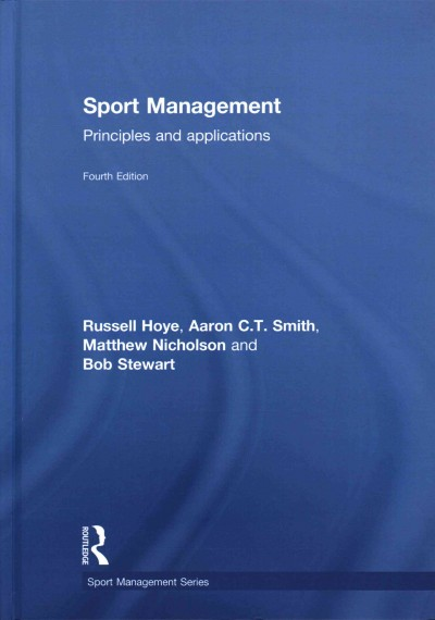 Sport management : principles and applications /