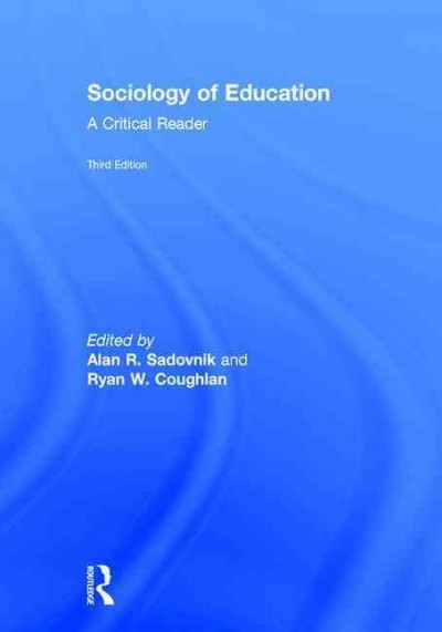 Sociology of education : a critical reader /