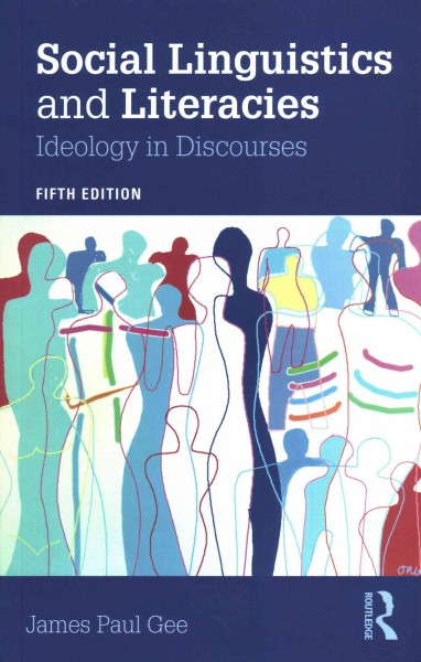 Social linguistics and literacies : ideology in discourses /