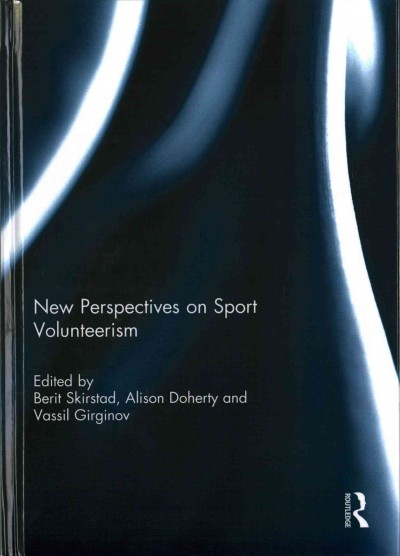 New perspectives on sport volunteerism /