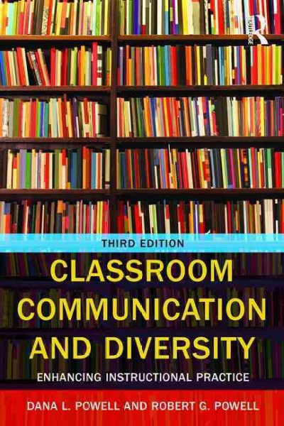 Classroom communication and diversity : enhancing instructional practice