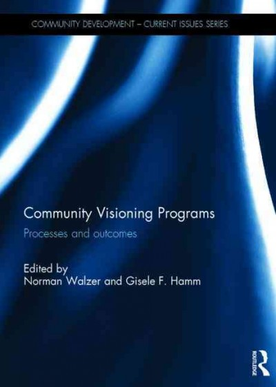 Community visioning programs : processes and outcomes /