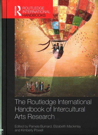 The Routledge international handbook of intercultural arts research /