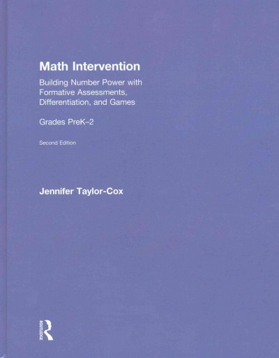 Math intervention : building number power with formative assessments, differentiation, and games : grades PreK-2