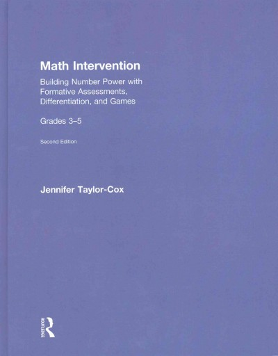 Math intervention : building number power with formative assessments, differentiation, and games : grades 3-5