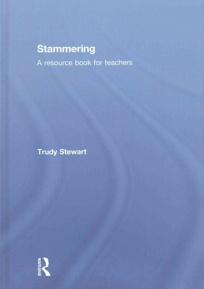 Stammering : a resource book for teachers /