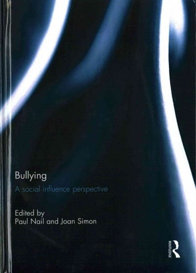 Bullying : a social influence perspective /