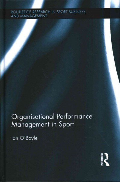 Organisational performance management in sport /