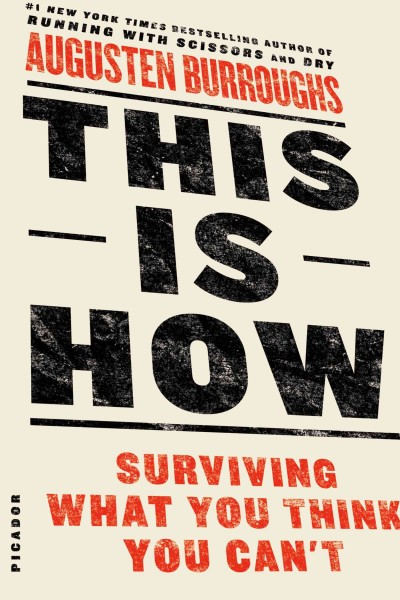 This is how : : surviving what you think you can