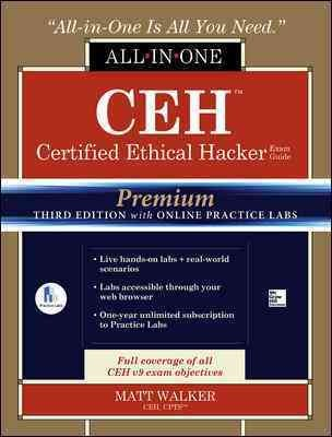 Ceh Certified Ethical Hacker All-in-one Exam Guide + Online Practice Labs