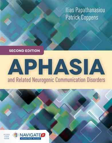 Aphasia and related neurogenic communication disorders /
