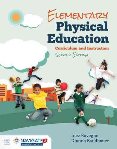 Elementary physical education : curriculum and instruction /