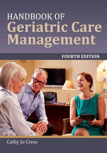 Handbook of geriatric care management /