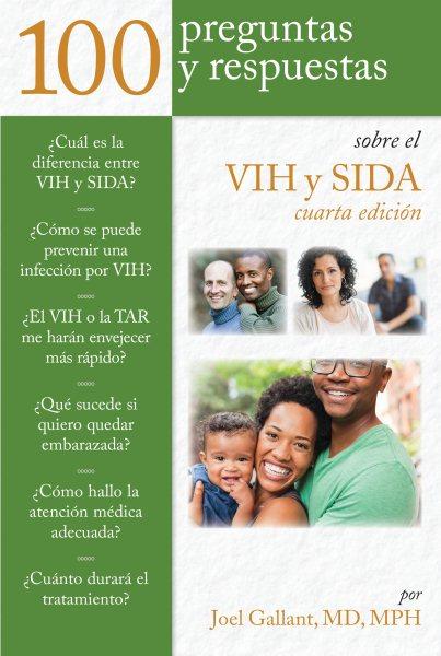 100 Preguntas & Respuestas Sobre Vih y Sida /100 Questions and Answers about HIV and AIDs