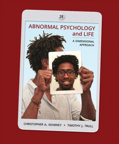 Abnormal psychology and life : a dimensional approach /