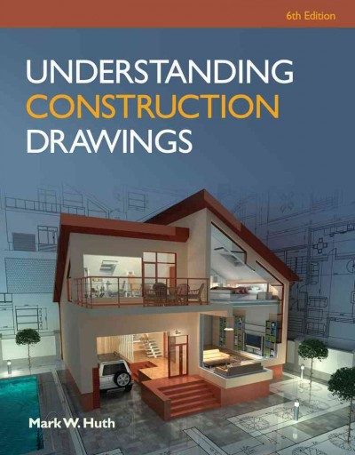 Understanding construction drawings /