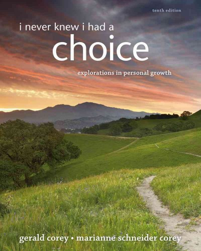 I never knew I had a choice : explorations in personal growth /