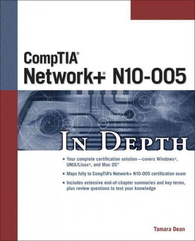 Comptia Network+ N10-005 in depth /