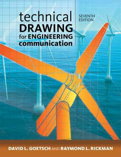 Technical drawing and engineering communication /