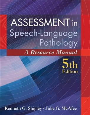 Assessment in speech-language pathology : a resource manual /