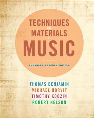 Techniques and materials of music from the common practice period through the twentieth century /