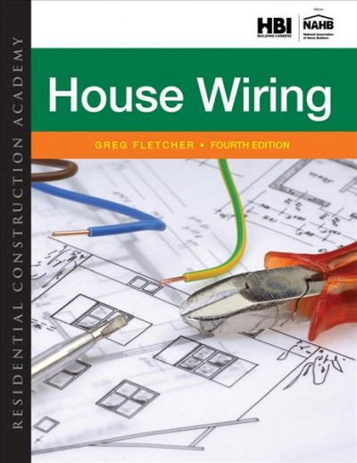 Residential construction academy : : house wiring