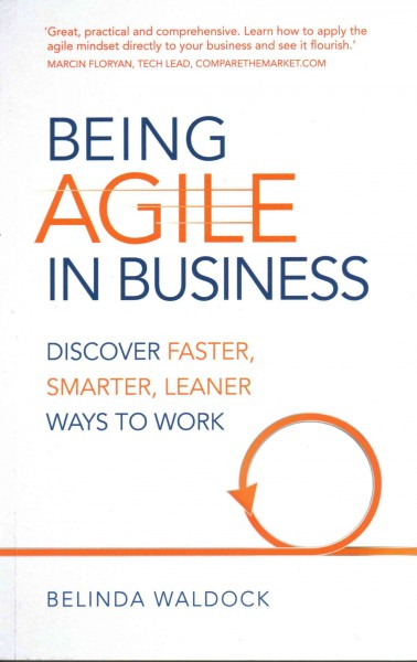 Being Agile in Business
