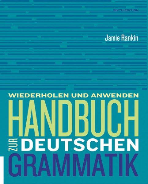 Handbuch Zur Deutschen Grammatik + Premium Web Site Access Card