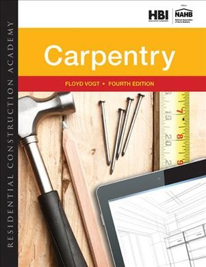Residential construction academy : : carpentry