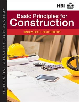 Residential construction academy : : basic principles for construction