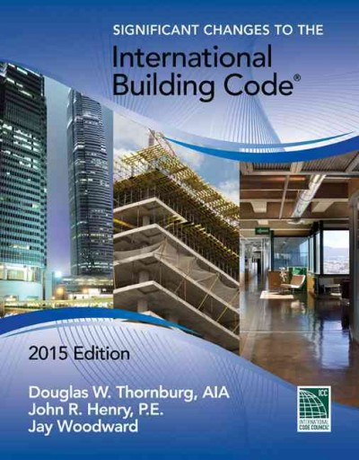 Significant changes to the International building code /
