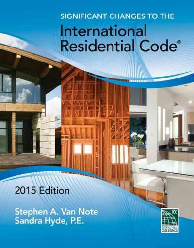 Significant changes to the International Residential Code /