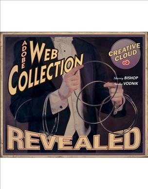Adobe web collection Creative Cloud revealed : : featuring dreamweaver- Edge Animate- Flash