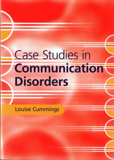 Case studies in communication disorders /