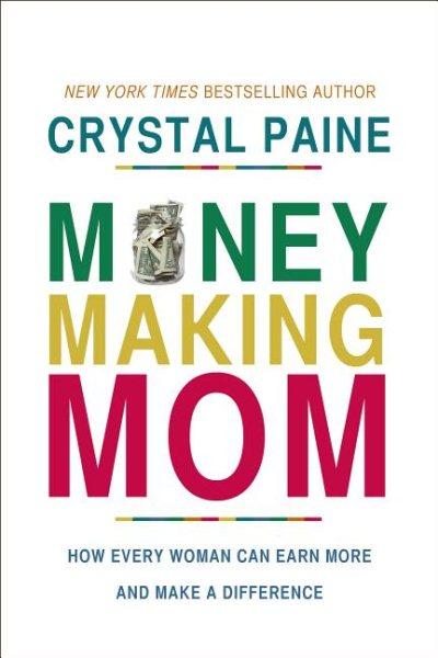 Money-making Mom