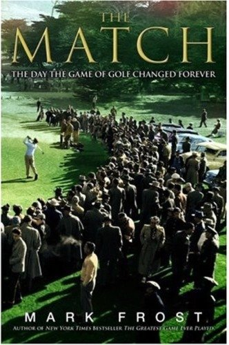 The match : the day the game of golf changed forever /