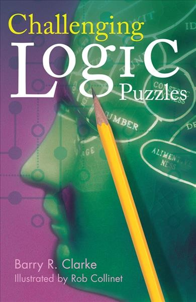 Challenging logic puzzles /
