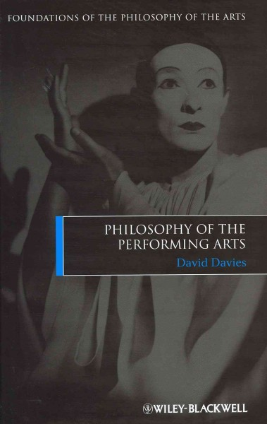 Philosophy of the performing arts /