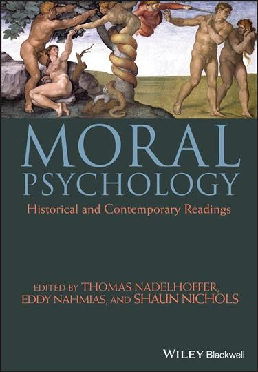 Moral psychology : historical and contemporary readings /
