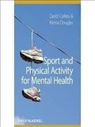 Sport and physical activity for mental health /